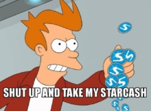 Shut up and take my starcash