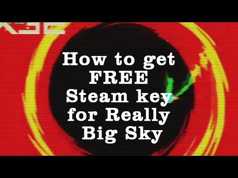 Giveaway - How to get FREE Steam key for Really Big Sky