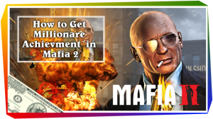 How-to-Get-Millionare-Achievment--in-Mafia-2-The-Legit-Way