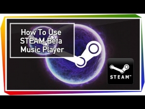 How To Get and Use STEAM Beta Music Player